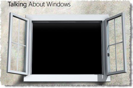 talking about windows