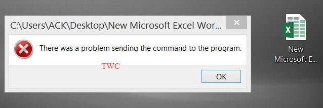excel There was a problem sending the command to this program