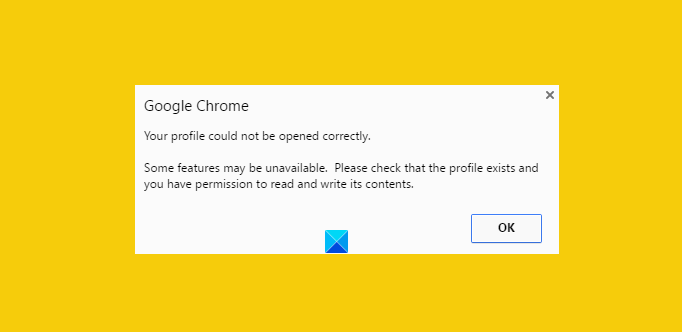 Your profile could not be opened correctly in Google Chrome