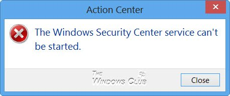 The Windows Security Center service cant be started