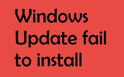 Windows Update fail to install