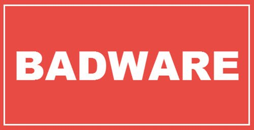 What is Badware