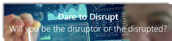 Technologies that will cause Digital Disruption
