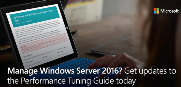 Windows Server 2016 Performance Tuning Tips