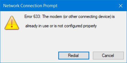 error 633 modem already in use or is not configured