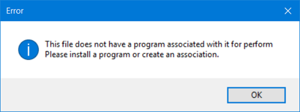file does not have a program associated with it