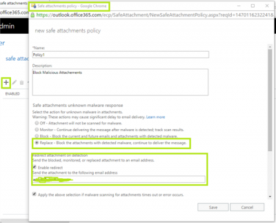 ATP Safe Attachment Policies in Office 365