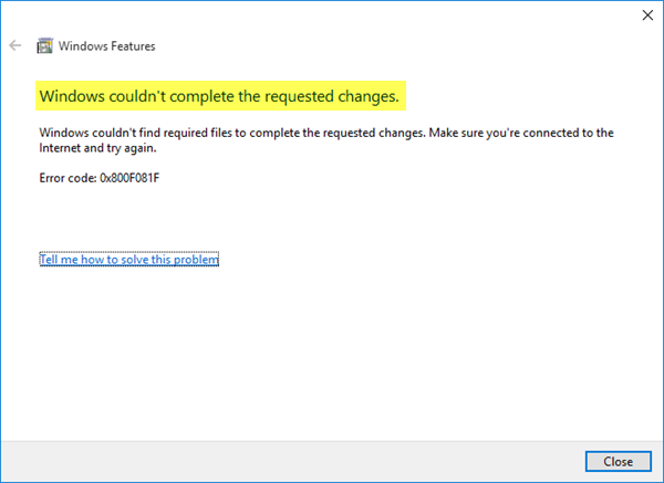 Windows couldn't complete the requested changes