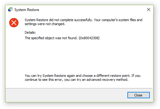 The Specified Object Was Not Found (0x80042308) For System Restore