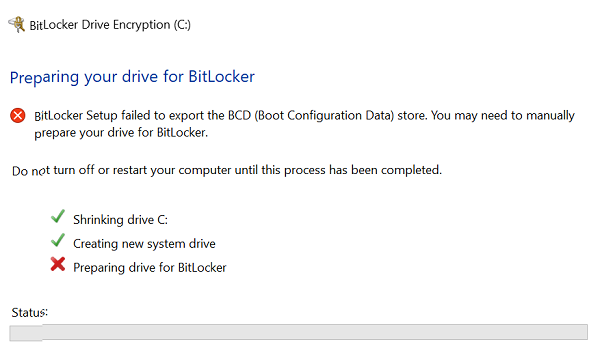 BitLocker Setup failed to export the BCD (Boot Configuration Data) store