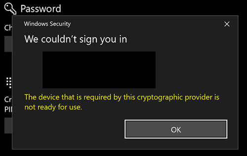 The device that is required by this cryptographic provider is not ready for use