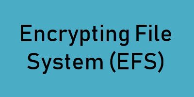 Encrypting File System EFS