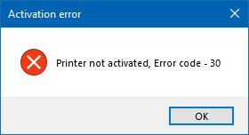 Printer not activated, Error code - 30