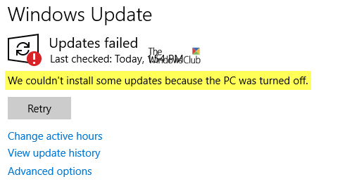 We couldn't install some updates because the PC was turned off