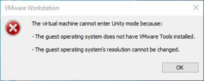 VMware Workstation failed to enter Unity mode