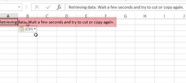 Retrieving data, Wait a few seconds and try to cut or copy again