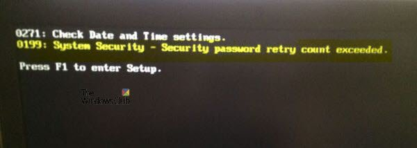0199, Security password retry count exceeded