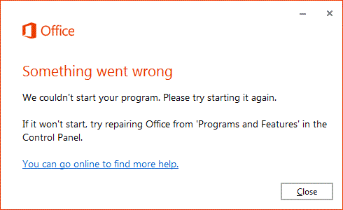 """""""Something went wrong"""" error when you try to start an Office app"""