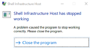 Shell Infrastructure Host has stopped working