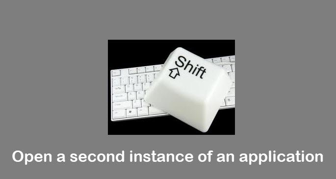 open a second instance of an application