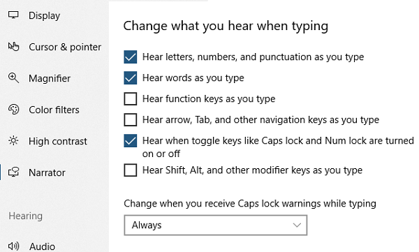 Change what you hear when typing Narrator Windows 10