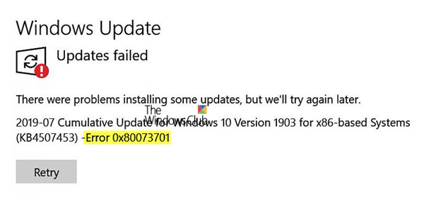 Windows Updates failed 0x80073701
