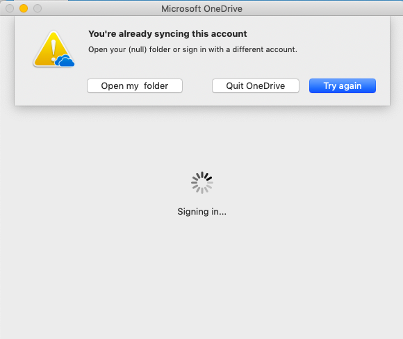 You're already syncing this account - OneDrive for Mac error