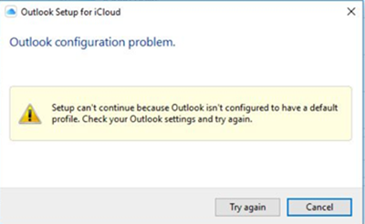iCloud Setup can't continue because Outlook isn't configured to have a default profile