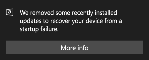 """Startup Failure: """"We removed some recently installed updates…"""""""
