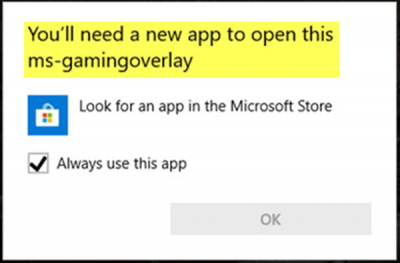 You'll need a new app to open this ms-gamingoverlay