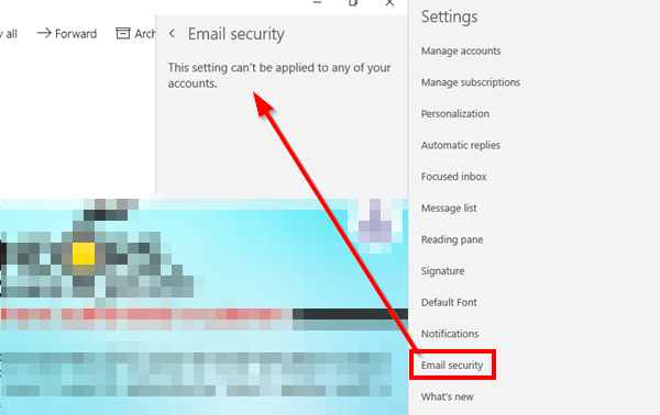 Email Security - This setting can't be applied to any of your accounts