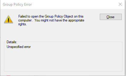 Failed to open the Group Policy Object on this computer