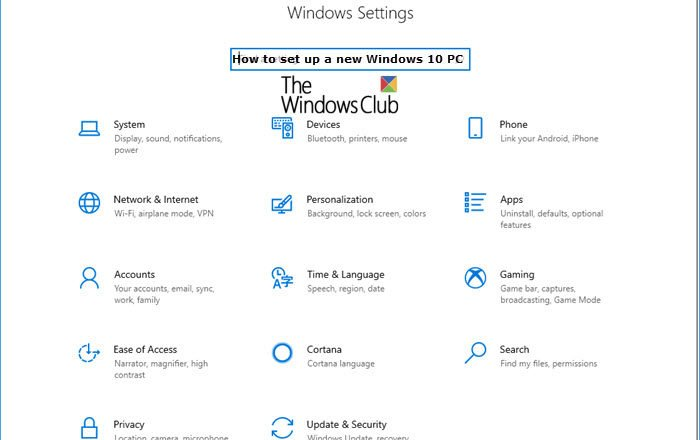 How to set up a new Windows 10 PC