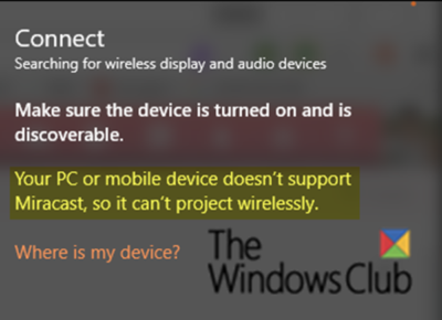 Your PC doesn't support Miracast
