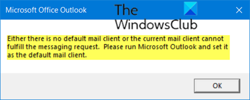 Either there is no default mail client or the current mail client cannot fulfill the messaging request