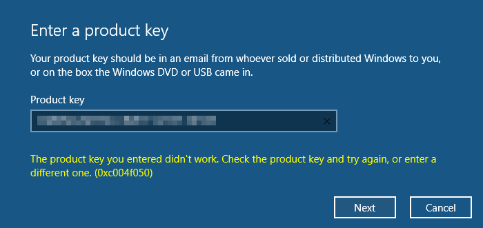The product key you entered did not work, Error 0xC004F050