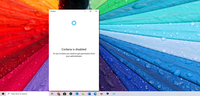 Cortana is disabled on Windows 10: Permission Issue