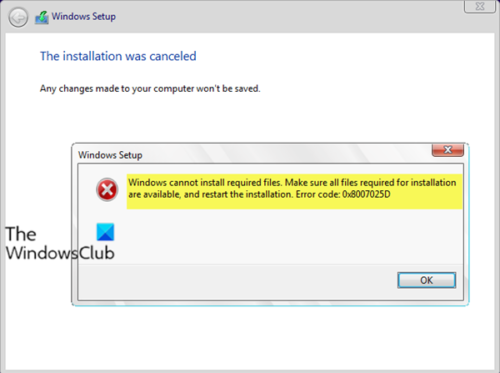 Windows cannot install required files, Error Code 0x8007025D