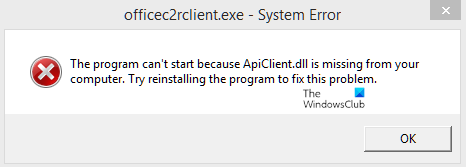 The program can't start because ApiClient.dll is missing from your computer