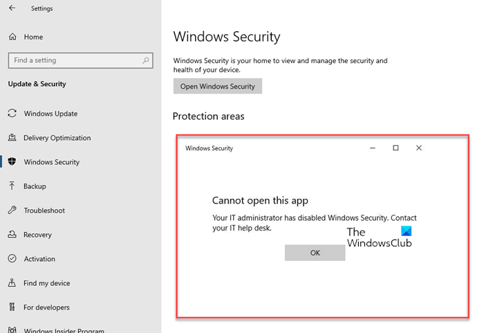 Your IT administrator has disabled Windows Security
