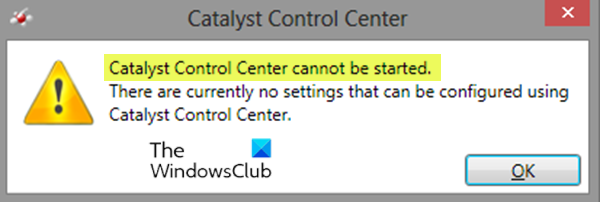 Catalyst Control Center cannot be started