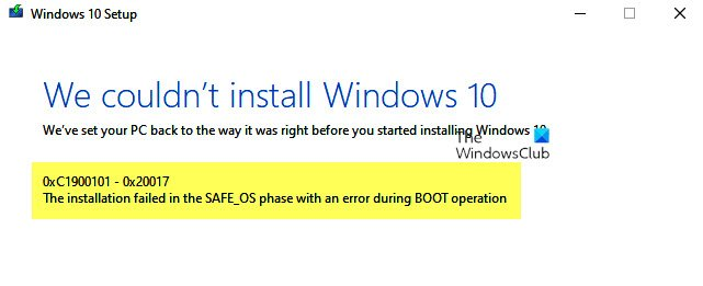 Installation failed in SAFE_OS phase with an error during BOOT operation