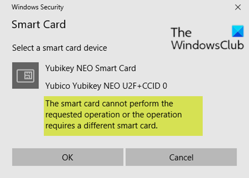 This smart card cannot be used; The operation requires a different smart card