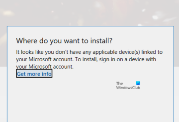 It looks like you don't have any applicable device(s) linked to your Microsoft account