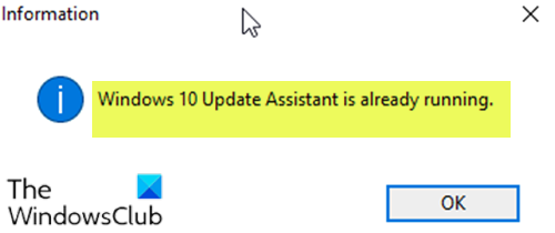Windows 10 Update Assistant is already running