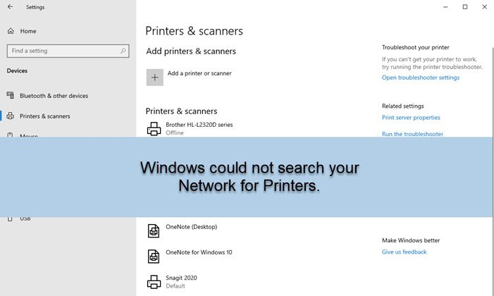 Windows could not search your Network for Printers