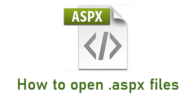 How to open .aspx files