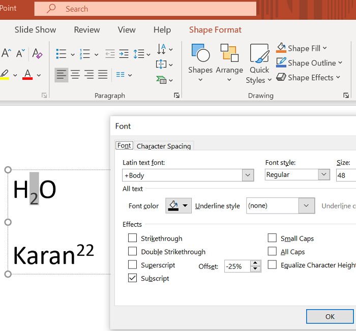 How to add superscript or subscript in Microsoft PowerPoint