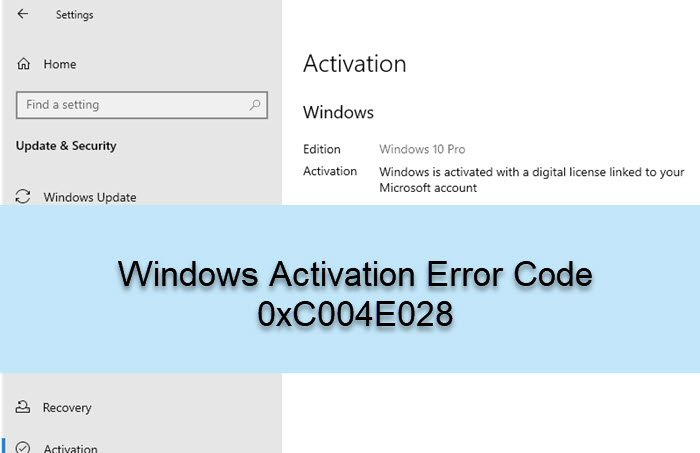 Windows Activation Error Code 0xC004E028