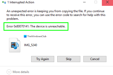 0x80070141, The device is unreachable